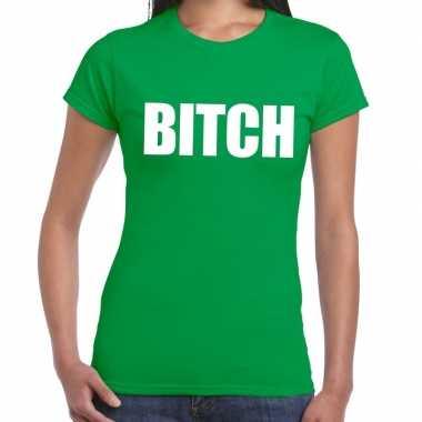 Bitch tekst groen dames t-shirt kopen