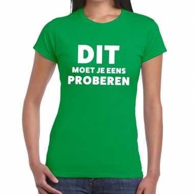 Dit moet je eens proberen beurs/evenementen groen dames t-shirt kopen