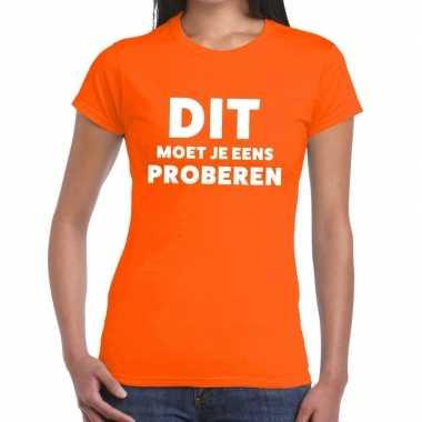 Dit moet je eens proberen beurs/evenementen oranje dames t-shirt kope