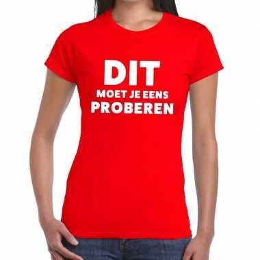 Dit moet je eens proberen beurs/evenementen rood dames t-shirt kopen