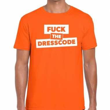 Fuck the dresscode tekst oranje heren t-shirt kopen