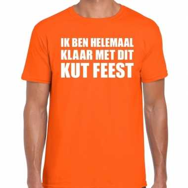 Ik ben helemaal klaar dit kut feest oranje heren t-shirt kopen