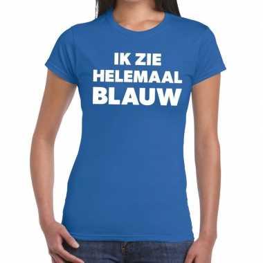 Ik zie helemaal blauw tekst dames t-shirt kopen