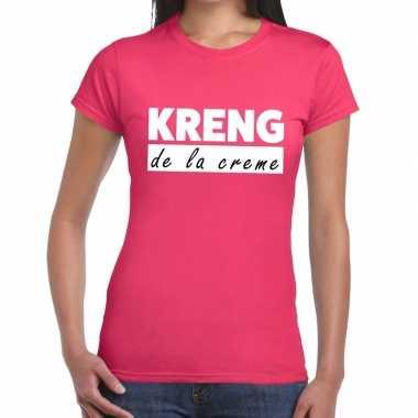 Kreng la creme tekst roze dames t-shirt kopen