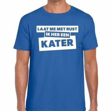 Laat me rust ik heb een kater tekst blauw heren t-shirt kopen