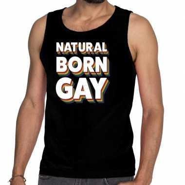 Natural born gay pride tanktop/mouwloos zwart heren t-shirt kopen