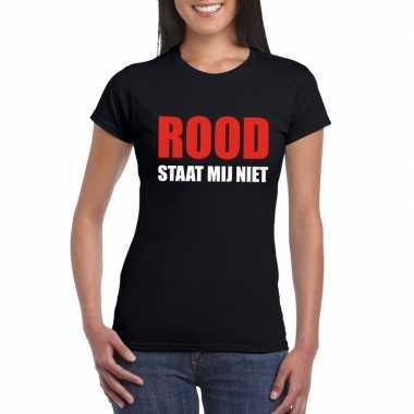 Rood staat mij niet tekst zwart dames t-shirt kopen