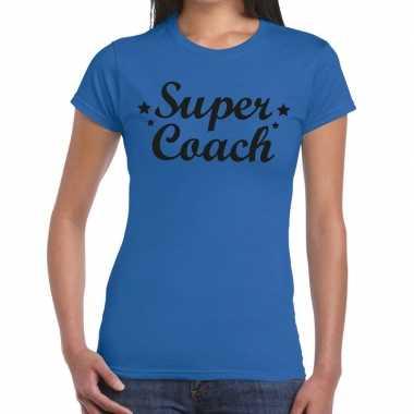 Super coach cadeau blauw dames t-shirt kopen