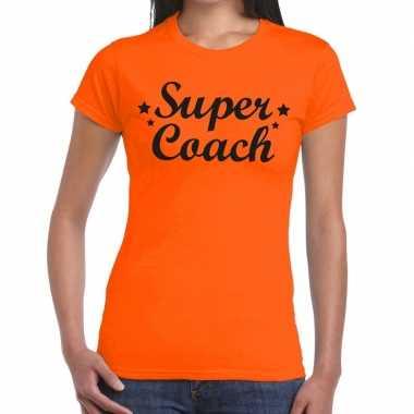 Super coach cadeau oranje dames t-shirt kopen
