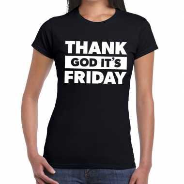 Thank god it is friday tekst zwart dames t-shirt kopen