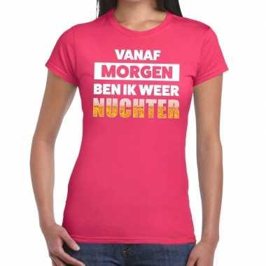 Vanaf morgen ben ik weer nuchter tekst roze dames t-shirt kopen
