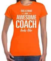 Awesome coach cadeau oranje dames t-shirt
