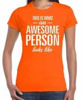 Awesome person persoon cadeau oranje dames t-shirt
