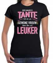 Deze kanjer is tante net als een gewone vrouw maar dan veel leuker cadeau zwart dames t-shirt