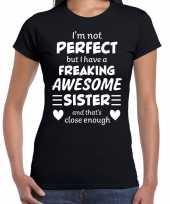 Freaking awesome sister zus cadeau zwart dames t-shirt