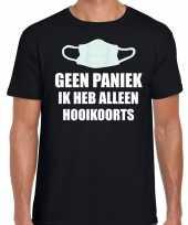 Geen paniek ik heb alleen hooikoorts zwart heren t-shirt
