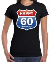 Happy birthday jaar verjaardag route bordje zwart dames t-shirt 10218362