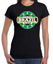 Have fear brazil is here brazilie supporter zwart dames t shirt