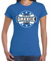 Have fear greece is here griekenland supporter blauw dames t shirt