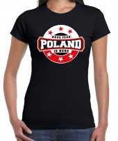 Have fear poland is here polen supporter zwart dames t shirt
