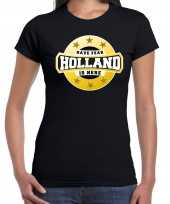 Holland is here zwart dames t shirt