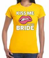 Kiss me i am the bride geel dames t-shirt