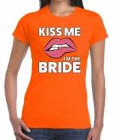 Kiss me i am the bride oranje dames t-shirt