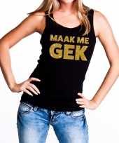 Maak me gek glitter tanktop mouwloos zwart dames t-shirt