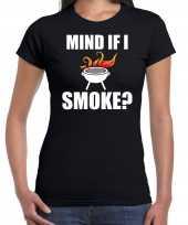 Mind if i smoke bbq barbecue cadeau zwart dames t-shirt