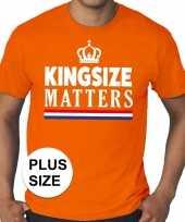Oranje koningsdag kingsize matters grote maten heren t-shirt
