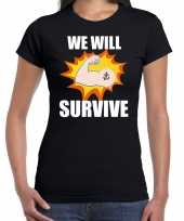 We will survive crisis zwart dames t-shirt